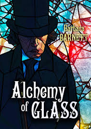 Alchemy of Glass: Barbara Barnett: 9781645060130: Amazon.com: Books